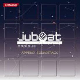 jubeat copious APPEND SOUNDTRACK 【CD】