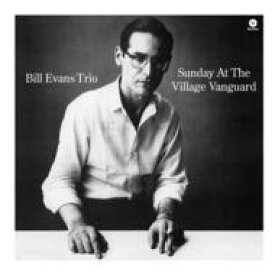 Bill Evans (Piano) ビルエバンス / Sunday At The Village Vanguard (180グラム重量盤レコード / waxtime) 【LP】
