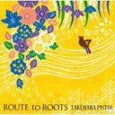 【送料無料】 竹原ピストル / ROUTE to ROOTS 【CD】