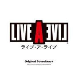 ライブ・ア・ライブ オリジナル・サウンドトラック 【CD】
