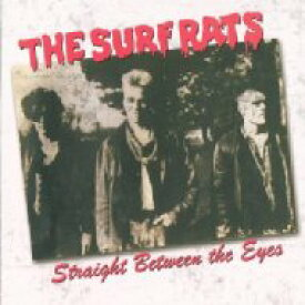 Surf Rats / Straight Between The Eyes 輸入盤 【CD】