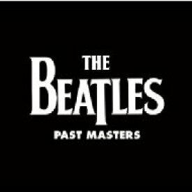 【送料無料】 Beatles ビートルズ / Past Masters 1 & 2 (2009年リマスター仕様 / 2枚組 / 180グラム重量盤レコード) 【LP】