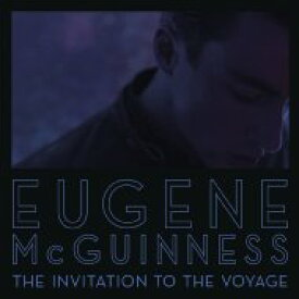 Eugene Mcguinness / Invation To The Voyage 輸入盤 【CD】