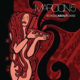 Maroon 5 マルーン5 / Songs About Jane - 10th Anniversary 輸入盤 【CD】