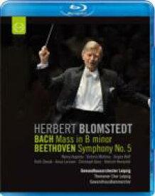 Bach, Johann Sebastian バッハ / バッハ:ロ短調ミサ、ベートーヴェン:交響曲第5番『運命』 ブロムシュテット&ゲヴァントハウス管(+バッハ:シャコンヌ ムローヴァ独奏、他) 【BLU-RAY DISC】