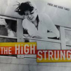 High Strung / These Are Good Times 輸入盤 【CD】