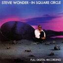 Stevie Wonder スティービーワンダー / In Square Circle 【SHM-CD】