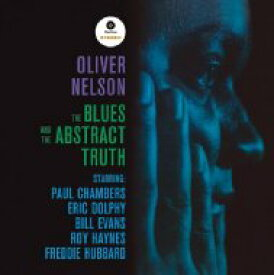 Oliver Nelson オリバーネルソン / Blues And The Abstract Truth (180グラム重量盤レコード / Jazz Wax) 【LP】