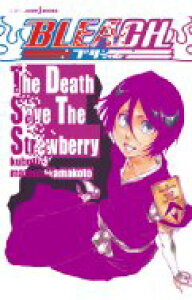 BLEACH The Death Save The Strawberry JUMP j BOOKS / 松原真琴 【本】