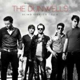 Dunwells / Blind Sighted Faith 輸入盤 【CD】