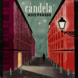 Mice Parade マイスパレード / Candela 【CD】