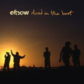 Elbow エルボー / Dead In The Boot 輸入盤 【CD】
