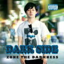 ZORN / DARK SIDE 【CD】