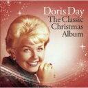 Doris Day ドリスデイ / Doris Day - The Classic Christmas Album 輸入盤 【CD】