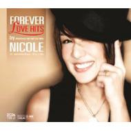 Nicole Theriault ニコルテリオ / Forever Love Hits 輸入盤 【CD】