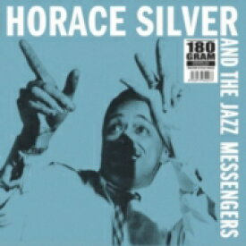 Horace Silver ホレスアンディ / And The Jazz Messengers (180グラム重量盤レコード / Ermitage) 【LP】