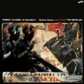 Robert Glasper ロバートグラスパー / Black Radio Recovered: The Remix EP (12インチアナログレコード / Blue Note) 【LP】