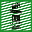 【送料無料】 NONA REEVES ノーナリーブス / ヒッピー・クリスマス / ライヴ・サーティーン 【CD】