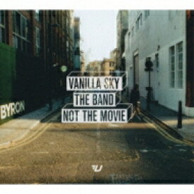 Vanilla Sky バニラスカイ / Band Not The Movie 【CD】