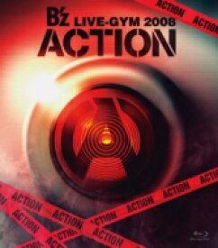 【送料無料】 B'z / B'z LIVE-GYM 2008 -ACTION- (Blu-ray) 【BLU-RAY DISC】