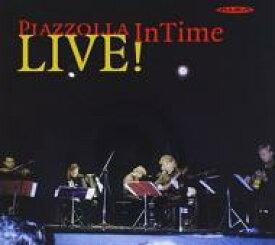 Piazzolla ピアソラ / Intime Quintet Live! 輸入盤 【CD】