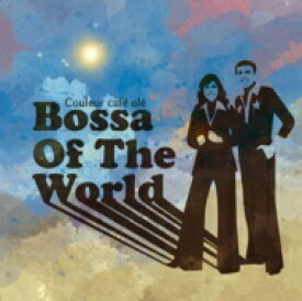 Couleur Cafe Ole Bossa Of The World 【CD】