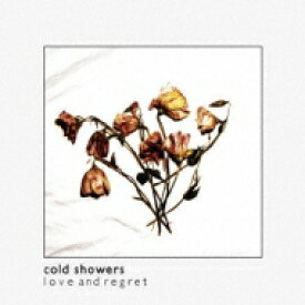 Cold Showers / Love And Regret 輸入盤 【CD】