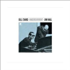 Bill Evans/Jim Hall ビルエバンス/ジムホール / Undercurrent (180グラム重量盤レコード / waxtime) 【LP】