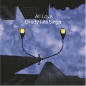 【送料無料】 Grady Tate / All Love - Grady Tate Sings 【BLU-SPEC CD 2】