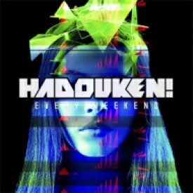 Hadouken ハドーケン / Every Weekend 輸入盤 【CD】