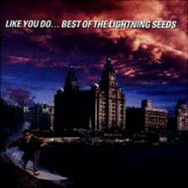 Lightning Seeds / Like You Do - Best Of 輸入盤 【CD】