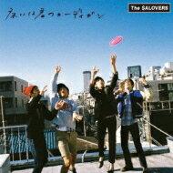 The SALOVERS / 床には君のカーディガン 【CD Maxi】