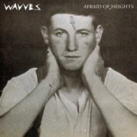 Wavves / Afraid Of Heights 輸入盤 【CD】