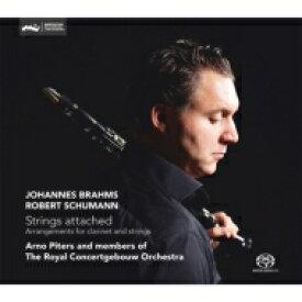 【送料無料】 Brahms ブラームス / ブラームス:クラリネット・ソナタ第1番、第2番(クラリネット六重奏版)、シューマン:幻想小曲集 アルノ・ピータース&ロイヤル・コンセルトヘボウのメンバー 輸入盤 【SACD】