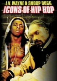 Lil Wayne / Snoop Dogg / Icons Of Hip Hop 【DVD】