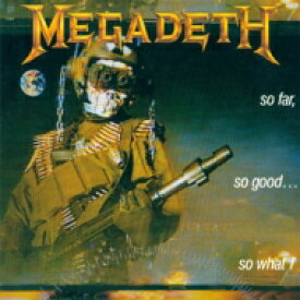 Megadeth メガデス / So Far So Good So What 【SHM-CD】