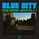 鈴木勲 / Blue City 【Blu-spec CD】
