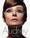 【送料無料】 Audrey オードリー・ヘップバーン 60年代の映画とファッション / デイヴィッド ウィルズ 【本】