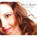 Halie Loren ヘイリーロレン / Simply Love 【CD】