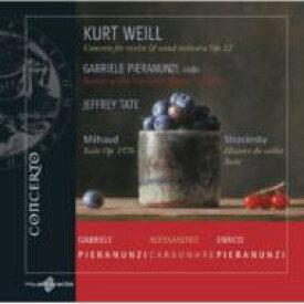 【送料無料】 ヴァイル、クルト(1900-50) / Violin Concerto: Pieranunzi(Vn) Tate / Teatro San Carlo +stravinsky, Milhaud: Carbonare(Cl) 輸入盤 【CD】