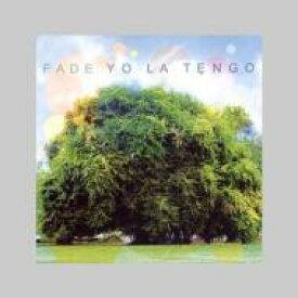 Yo La Tengo ヨラテンゴ / Fade 輸入盤 【CD】