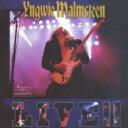 Yngwie Malmsteen イングベイマルムスティーン / Live 【CD】