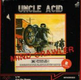 "Uncle Acid And The Deadbeats / Mind Crawler 【7""""Single】"