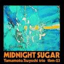 山本剛 ヤマモトツヨシ / Midnight Sugar 【Blu-spec CD】