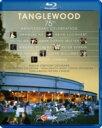 『タングルウッド音楽祭創立75周年記念ガラ・コンサート』 ネルソンス、ジンマン、ムター、ヨーヨー・マ、P.ゼルキ…