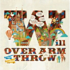 Over Arm Throw オーバーアームスロー / will 【CD Maxi】