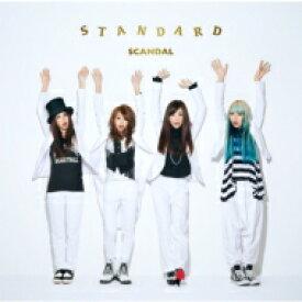 【送料無料】 SCANDAL スキャンダル / STANDARD 【CD】