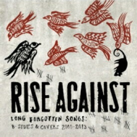 Rise Against ライズアゲインスト / Long Forgotten Songs: B-sides & Covers 2000-2013 輸入盤 【CD】