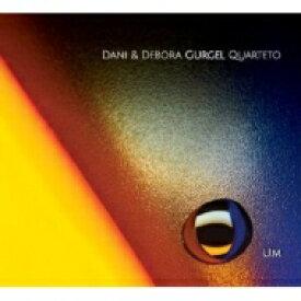 【送料無料】 Dani & Debora Gurgel Quarteto / Um 【CD】