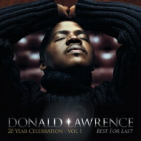 Donald Lawrence / Best For Last 輸入盤 【CD】
